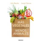 Más vegetales Menos animales (Edición limitada)