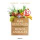 Más vegetales. Menos animales (Edición limitada)