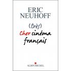 (Très) Cher cinéma français (Prix Renaudot Essai 2019)