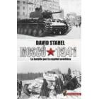 Moscú 1941. La batalla por la capital soviética