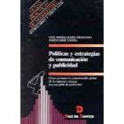 Políticas y estrategias de comunicación y publicidad cómo gestionar la