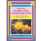 Fauna marina del Mediterráneo. (Animales inferiores y peces)