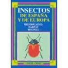 Insectos de España y de Europa. (Identificación, hábitat, biología).