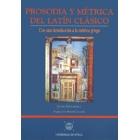 Prosodia y métrica del latín clásico. Con una introducción a la métrica griega