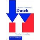 A Reference grammar of Dutch. With exercices and key