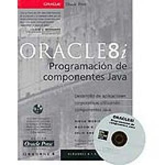 Oracle8i. Programación de componentes Java