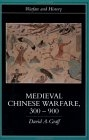 Medieval chinese warfare, 300-900