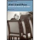 Vint i Jordi Pujol. Confessions de persones que l'han conegut