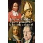 Cuatro visiones de la historia universal: San Agustín, Vico, Voltaire, Hegel