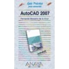Autocad 2007. Guía práctica