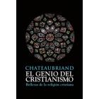 El genio del cristianismo: bellezas de la religión cristiana