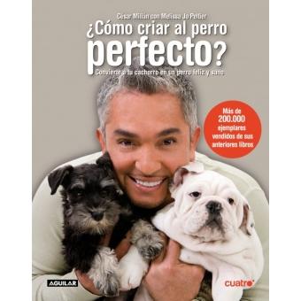 Como criar al perro perfecto