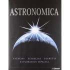 Astronómica. Galaxias, estrellas, planetas