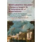 Bernardino Telesio y la nueva imagen de la naturaleza en el Renacimiento