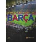 Barça. El meu club/mi club/my club