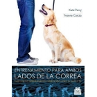 Entrenamiento para ambos lados de la correa. Guía para el adiestramiento colaborativo entre tu y tu perro