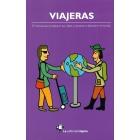 Viajeras. El manual para preparar tus viajes y lanzarte a descubrir el mundo
