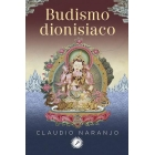Budismo dionisiaco (Meditaciones guiadas)