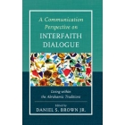 A communication perspective on interfaith dialogue: living within Abrahamic traditions