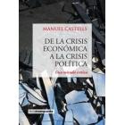 De la crisis económica a la crisis política. Una mirada crítica