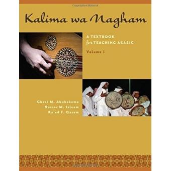 Kalima wa Nagham A Textbook for Teaching Arabic, Volume 1