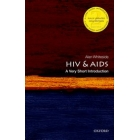 HIV and AIDS: A Very Short Introduction (Second Edition)