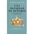 Una sociedad de señores. Dominación moral y democracia