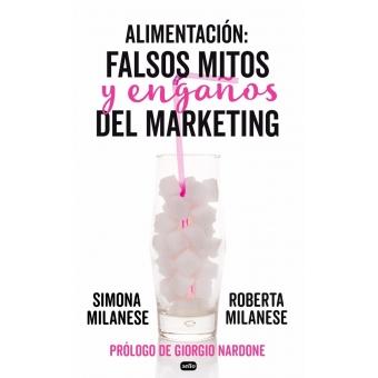 Alimentación: falsos mitos y engaños del marketing