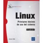 Linux. Principios básicos de uso del sistema (6ª edición)