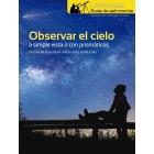 Observar el Cielo a simple vista o con prismáticos