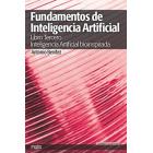 Fundamentos de inteligencia artificial (Libro Tercero): Inteligencia artificial bioinspirada