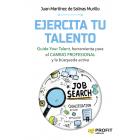 Ejercita tu talento. Guide Your Talent, herramienta para el cambio profesional y la búsqueda activa