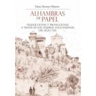 Alhambras de papel. Traducciones y proyecciones a través de los viajeros anglosajones del siglo XIX