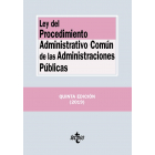 Ley del Procedimiento Administrativo Común de las Administraciones Públicas (5ª edición 2019)