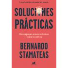 Soluciones prácticas. 30 estrategias para potenciar mis fortalezas y resolver los conflictos
