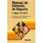 Manual de Historia de España La España moderna, siglos XVI-XVII