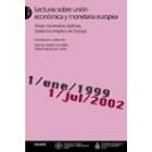 Lecturas sobre unión económica y monetaria europea 2. Áreas monetarias