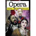 Ópera. Para principiantes
