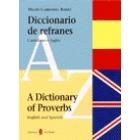 Diccionario de refranes - A dictionary of proverbs. Castellano e inglés