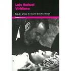 Luis Buñuel. Viridiana estudio crítico