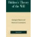 Hobbe's theory of will (Ideological reasons and historical circumstances)