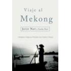 Viaje al Mekong.