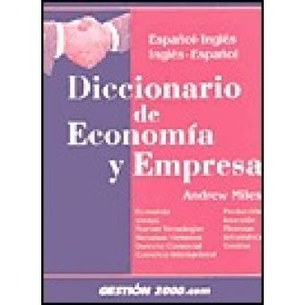 Diccionario de economía y empresa : español-inglés / inglés-español