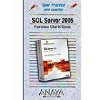 SQL Server 2005.Guía práctica