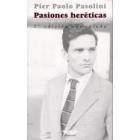 Pasiones heréticas. Correspondencia 1940-1975