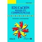 Educación basada en competencias. Nociones y antecedentes