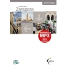Zaragoza. Guía Multimedia (+ Audioguía MP3)
