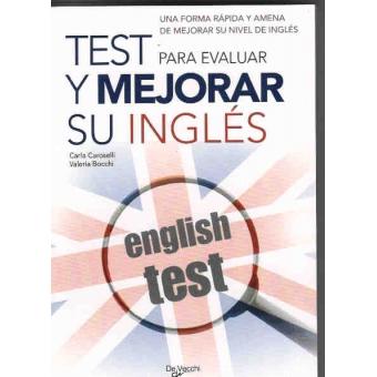 Test para evaluar y mejorar su Inglés