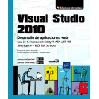 Visual Studio 2010. Desarrollo de aplicaciones web con C #