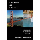 Simulation and similarity: using models to understand the world